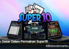Teknik Dasar Dalam Permainan Super10
